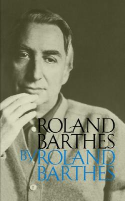 Roland Barthes by Roland Barthes book cover