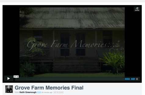 Grove Farm Memories… Final Version
